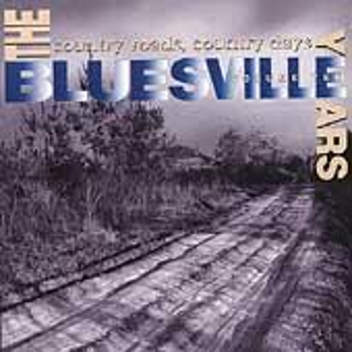 Bluesville Years Vol. 10: Country Roads,... by Various Artists
