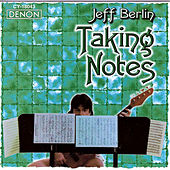 Taking Notes by Jeff Berlin
