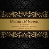 Gioielli del barocco by Duo Recuerda