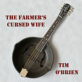 The Farmer's Cursed Wife by Tim O'Brien