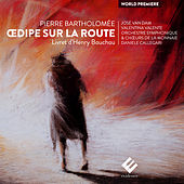 Bartholomée: Œdipe sur la route by Various Artists