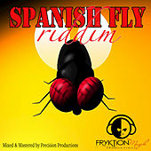 Spanish Fly Riddim by Various Artists