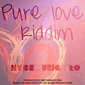Pure Love Riddim by Various Artists