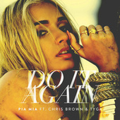 Do It Again by Pia Mia