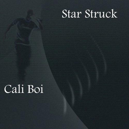 Star Struck - Single by Cali Boi