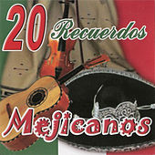 20 Recuerdos Mejicanos by Various Artists