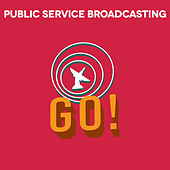 Go! (Remixes) by Public Service Broadcasting