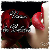 Vivan los Boleros, Vol. 1 by Various Artists
