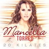 20 Kilates by Manoella Torres