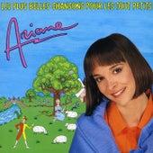 Les plus belles chansons pour les tout-petits by Ariane