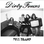 Full Tramp by Dirty Fences