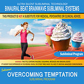 Overcoming Temptation by Binaural Beat Brainwave Subliminal Systems