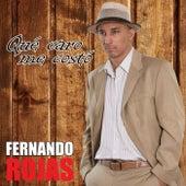 Que Caro Me Costo by Fernando Rojas