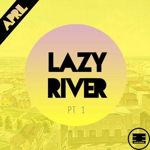 Lazy River, Pt. 1 by April