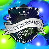 Hi-Tech House Bounce - EP by Various Artists