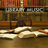Calm Library music by Various Artists