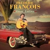 Amor Latino by Frédéric François