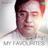 My Favourites: Jagjit Singh by Jagjit Singh