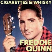 Cigarettes And Whisky by Freddy Quinn