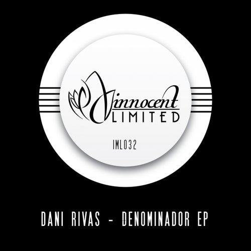 Denominador EP by Dani Rivas