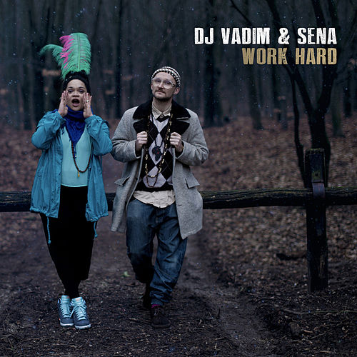 Work Hard by DJ Vadim