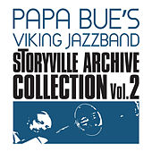 Storyville Archive Collection, Vol. 2 by Papa Bue's Viking Jazzband