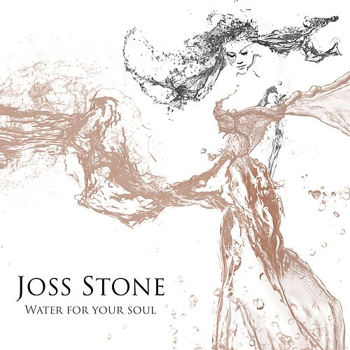 Water for Your Soul by Joss Stone