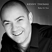 Baby It's You by Kenny Thomas