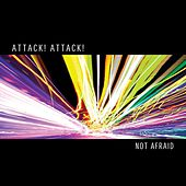 Not Afraid von Attack Attack!
