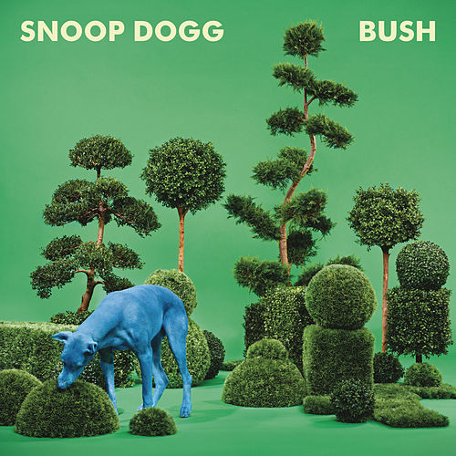 Bush de Snoop Dogg