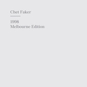 1998 Melbourne Edition by Chet Faker