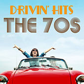 Driving Hits the 70s by Various Artists