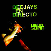 Deejays En Directo - Sesion Miguel Serna by Various Artists