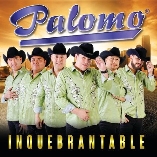 Inquebrantable by Palomo