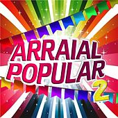 Arraial Popular, Vol. 2 by Various Artists