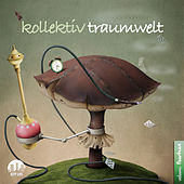 Kollektiv Traumwelt, Vol. 14 by Various Artists