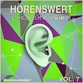 HÖRENSWERT, Vol. 7 by Various Artists