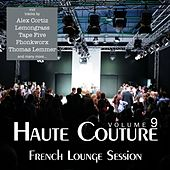 Haute Couture, Vol. 9 - French Lounge Session by Various Artists