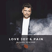 Love Joy & Pain - EP by Michael Winther