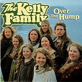 Over the Hump by The Kelly Family
