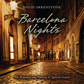 Barcelona Nights by David Arkenstone