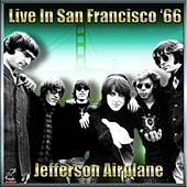 Jefferson Airplane - Live In San Francisco '65 Vol#1 von Jefferson Airplane