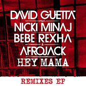 Hey Mama (feat. Nicki Minaj & Afrojack) [Remixes EP] by David Guetta
