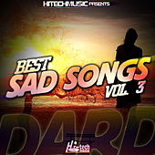 Dard - Best Sad Songs, Vol. 3 by Various Artists