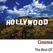 Cinema - The Best Of (100 Classic Tracks Remastered) by Hollywood Pictures Orchestra