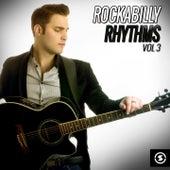Rockabilly Rhythms, Vol. 3 by Various Artists