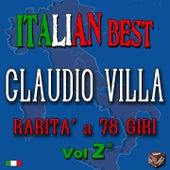 Claudio Villa: rarità a 78 giri, Vol. 2 (Italian Best) by Claudio Villa