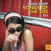 Soda Shop Songs of the 50s, Vol. 4 by Various Artists