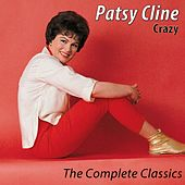 Crazy - The Complete Classics (Remastered) von Patsy Cline