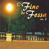 O Fino da Fossa, Vol. 2 by Various Artists